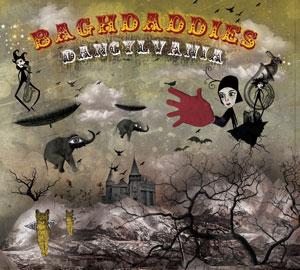 Dancylvania by Baghdaddies album sleeve art
