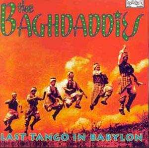Baghdaddies, Last Tango in Babylon - sleeve art